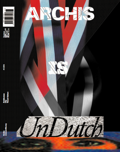 Archis 2004 #5: Undutch