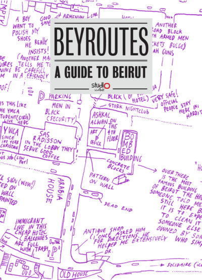 Beyroutes: A Guide to Beirut