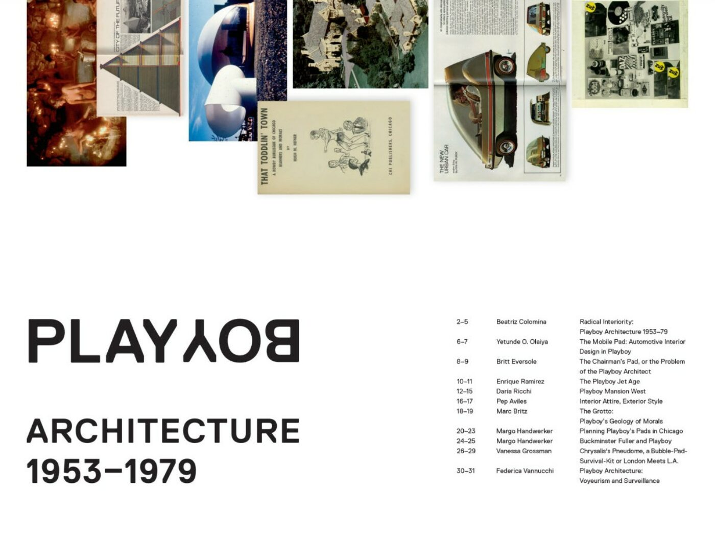 Volume #33 – Beatriz Colomina – Radical Interiority: Playboy Architecture 1953-1979