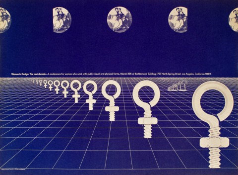 FEMINIST PEDAGOGIES: Sheila Levrant de Bretteville, Poster Design for 'Women in Design: The Next Decade', 1975. © Sheila Levrant de Bretteville. Courtesy of the Archives of American Art.