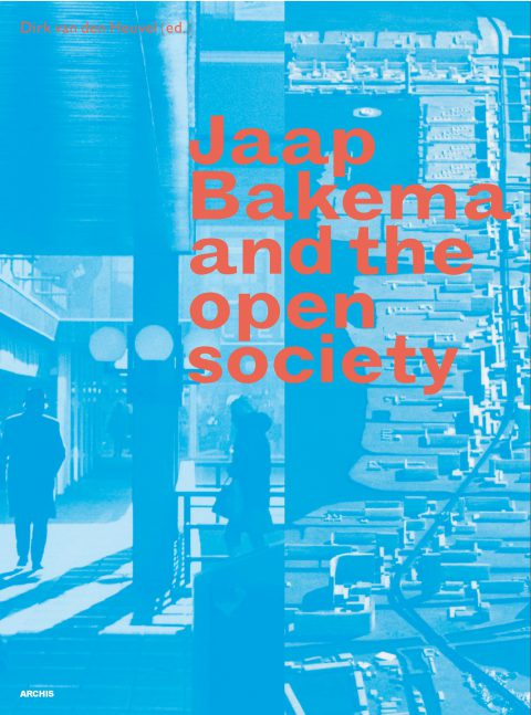 Book Release: Jaap Bakema and the Open Society — Volume