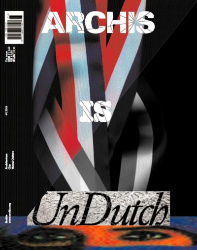 Archis 2004 #5: Undutch