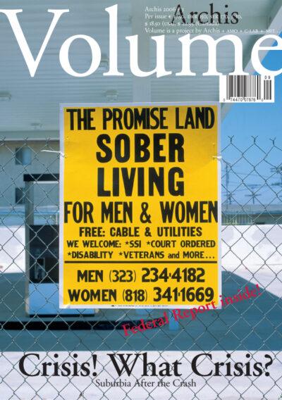 Volume #9: Crisis! What Crisis? Suburbia after the Crash