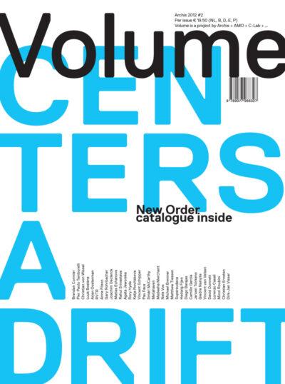 Volume #32: Centers Adrift