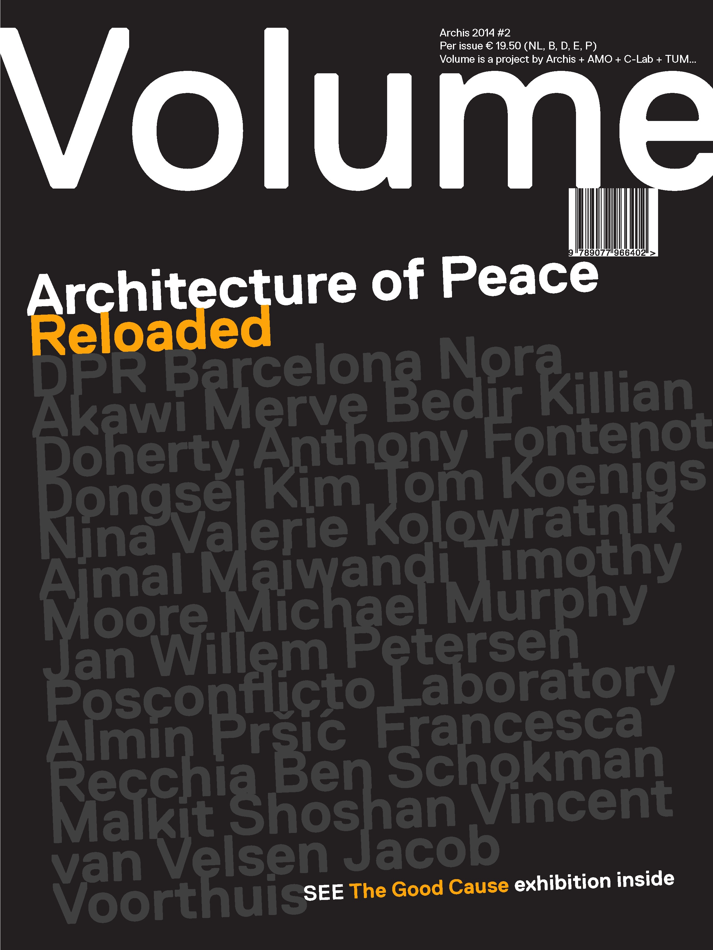 Volume #40: Architecture of Peace Reloaded